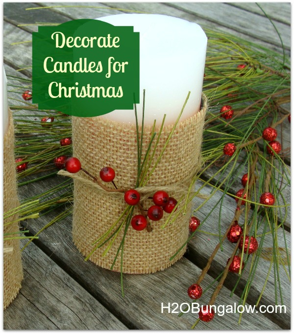 Candle Decorating Ideas for Christmas - H20Bungalow