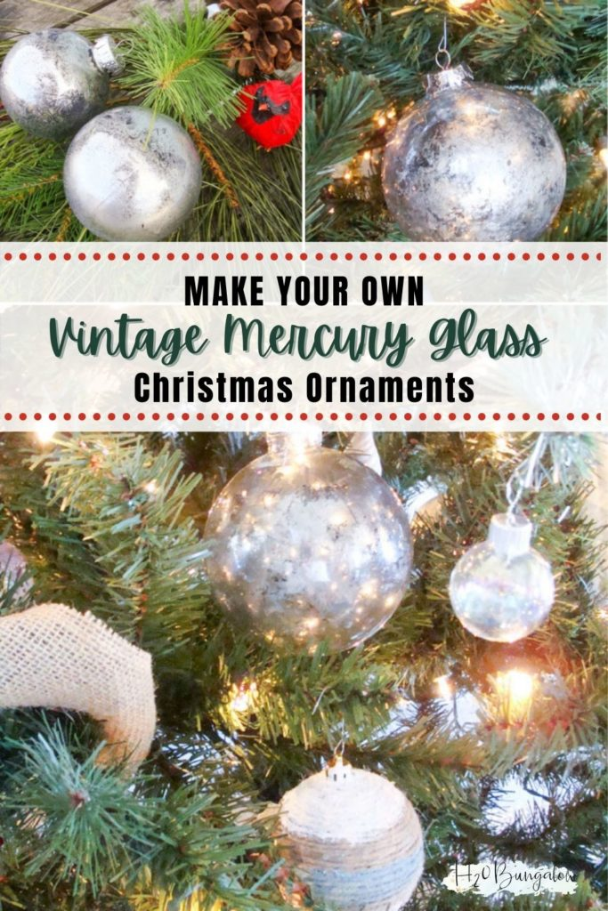 image collage of mercury glass ornaments with text Make Your Own Vintage Mercury Glass Christmas Ornaments