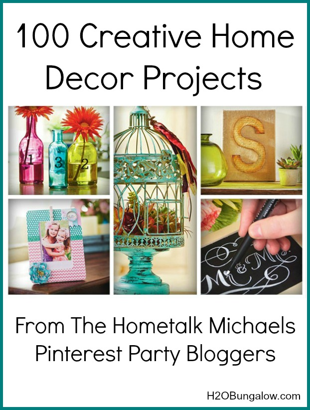 100 Creative Home Decor Ideas From Hometalk Michaels Pinterest Party Bloggers