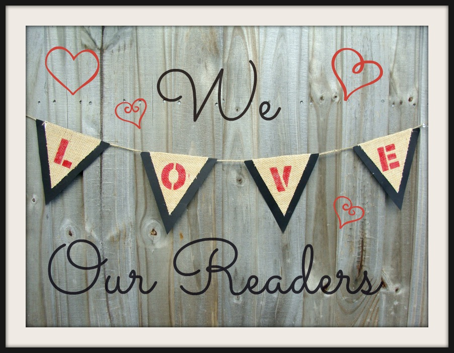 We Love Our Readers $500 Valentines Day Giveaway