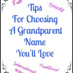 Tips For Choosing A Grandparent Name You'll Love
