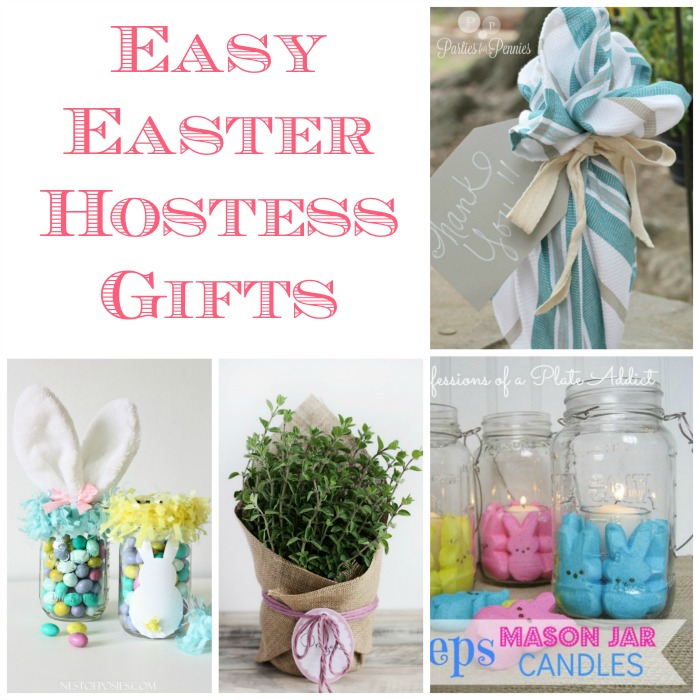 Easy And Quick Easter Hostess Gifts