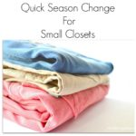 Change Of Season Tips for Small Closets