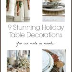 9 Stunning Holiday Table Decorations You Can Make In Minutes