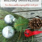 Tips To Organize and Store Holiday Decorations