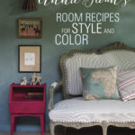 Annie Sloan's Room Recipes For Style and Color is packed with beautiful photos, examples and information that will inspire the reader to create a beautiful space of their owm by H2OBungalow