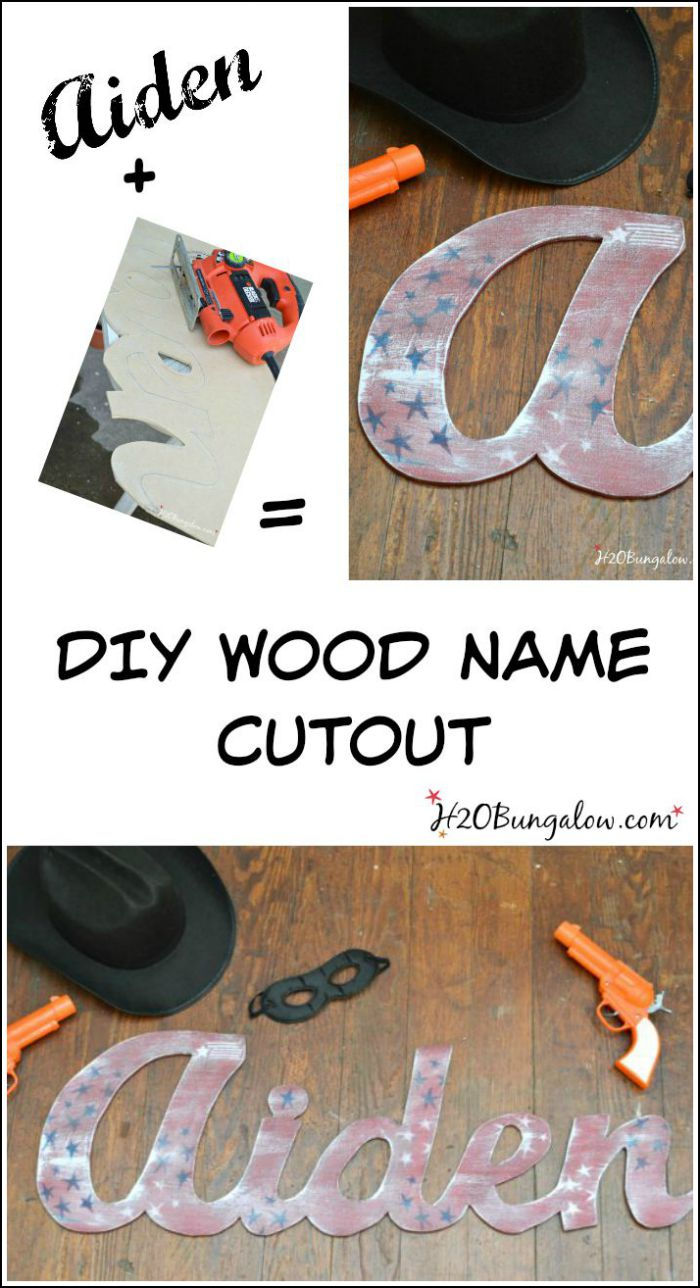 DIY cut out wooden name tutorial with step by step instructions.  Create a wooden name or word cut-out for less than $5!  You can do this! H2OBungalow #woodcrafts #toolproject