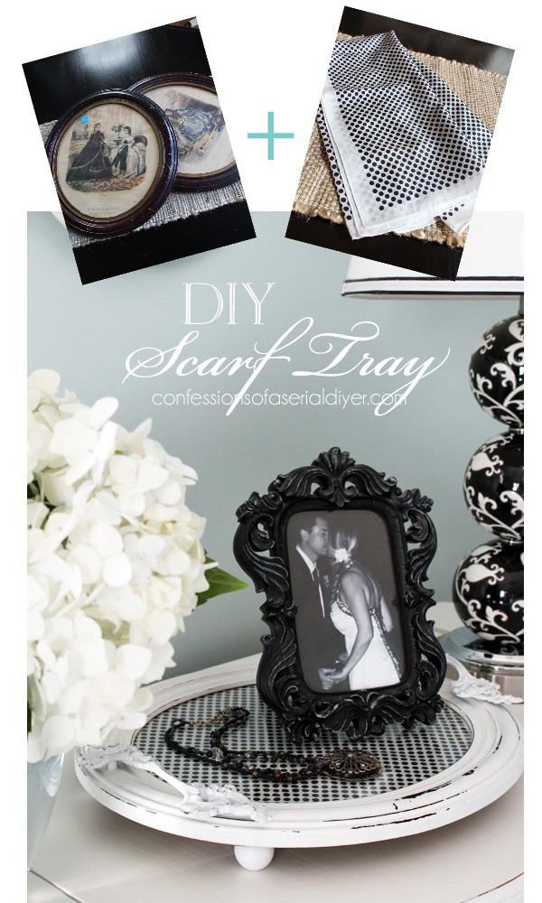 DIY Sunday Showcase weekly features Scarf Tray from Confessions of a Serial DIY'er .  Click over to see the rest of this weeks fabulous features!