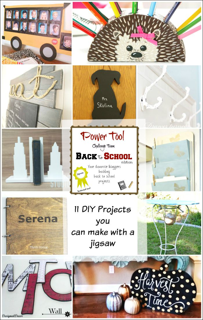 11 DIY projects you can make with a jigsaw. Back To School edition by the Power Tool Challenge Team H2OBungalow #powertoolchallenge #powertools
