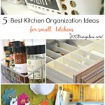 5 Best Kitchen Organizing Ideas For Small Spaces