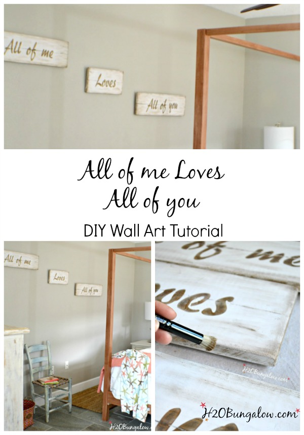 DIY Tutorial for a romantic word phrase wall plaque using All of Me Loves All of You stenciled in aged gold on white. Lovely, simple and trendy. Simple tutorial. www.H2OBungalow.com #Love
