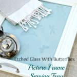 DIY Picture Frame Serving Tray Tutorial