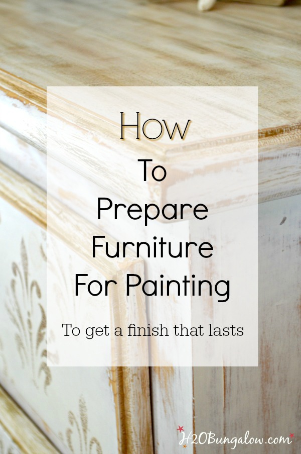 Easy DIY tutorial on how to prepare furniture for painting explains when and how to prep furniture before painting in simple steps for all levels of DIYers. H2OBungalow