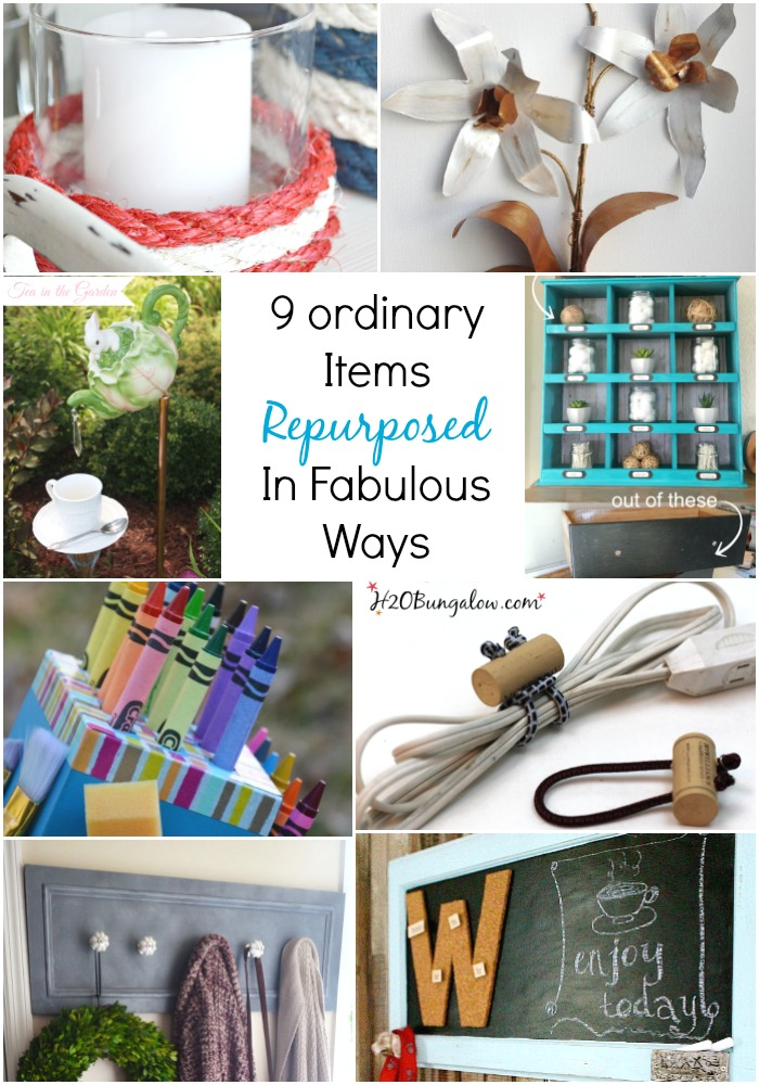 9 ordinary items repurposed in fabulous ways that have better uses than they had originally! You won't look at these items in the same way again.H2OBungalow.com