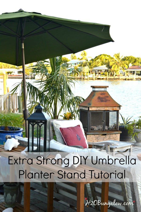 Tutorial to make a strong DIY planter umbrella stand that will hold small to extra large umbrellas in place. Takes less than an hour. Perfect for patios. #diyumbrellastand #planterumbrellastand #h2Obungalow