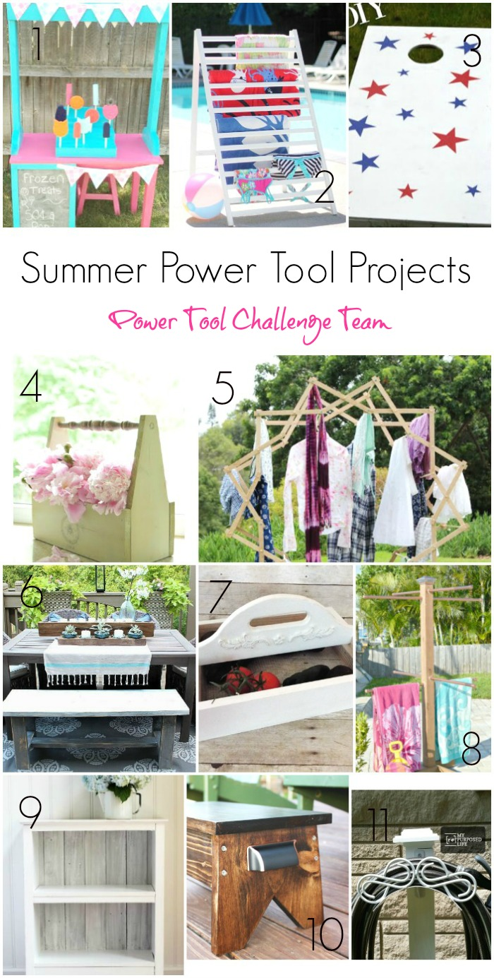 Power Tool Challenge Team Summer Themed Projects for all levels of power tool users. Stop by and see them all H2OBungalow