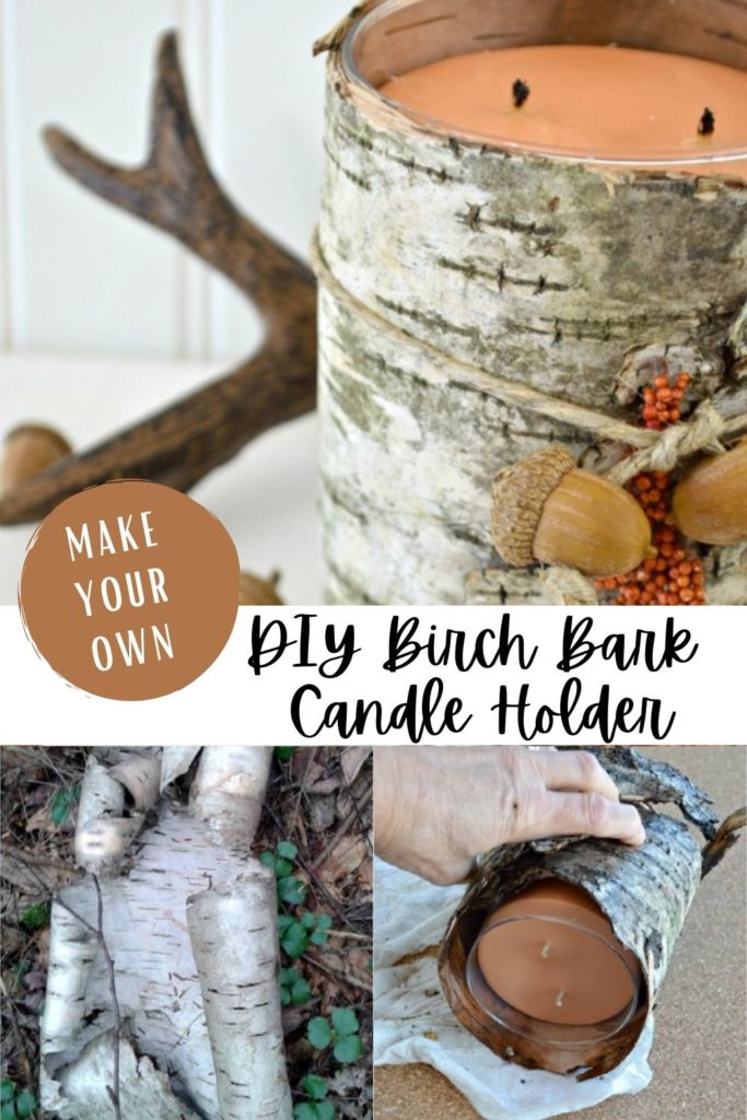 3 image collage with text overlay DIY Birch Bark Candle Holder Make Your Own