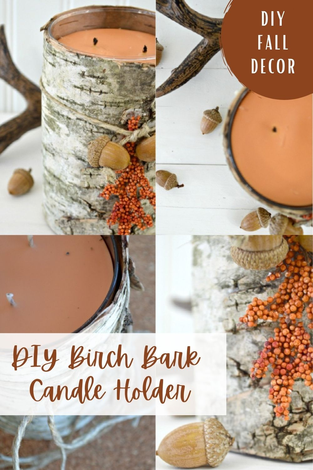 4 image collage with text overlay DIY Birch Candle Holder