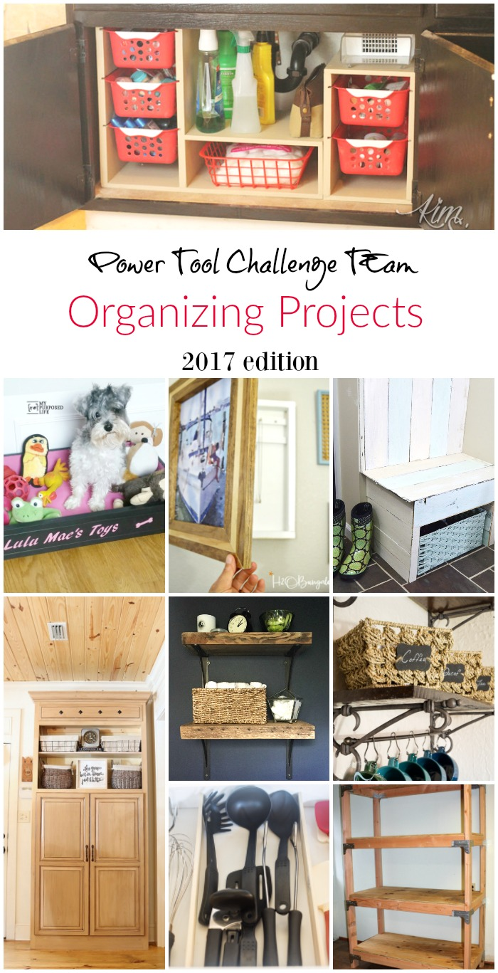 Power Tool Challenge Team organizing projects built with power tools. Creative power tool tutorials and projects for organzing the home. u