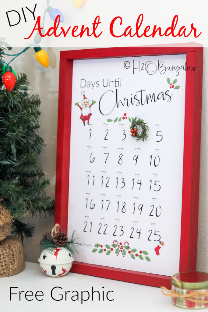 How To Make A DIY Christmas Advent Calendar with free printable. Knock-off version of a popular store X-mas advent calendar.  Download the free graphic to make a Christmas countdown calendar today! #Christmascalendar  #DIYadventcalendar #christmasdecor #santaiscomming #H2OBungalow