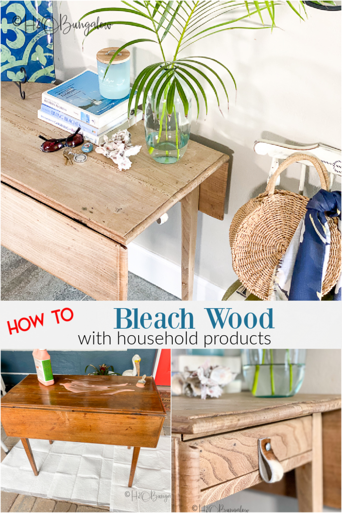 How to bleach wood or bleach wood furniture with household products. The best way to lighten wood and remove dark stain and color in wood and wooden furniture. #furnituremakeover #bleachedwood #H2OBungalow