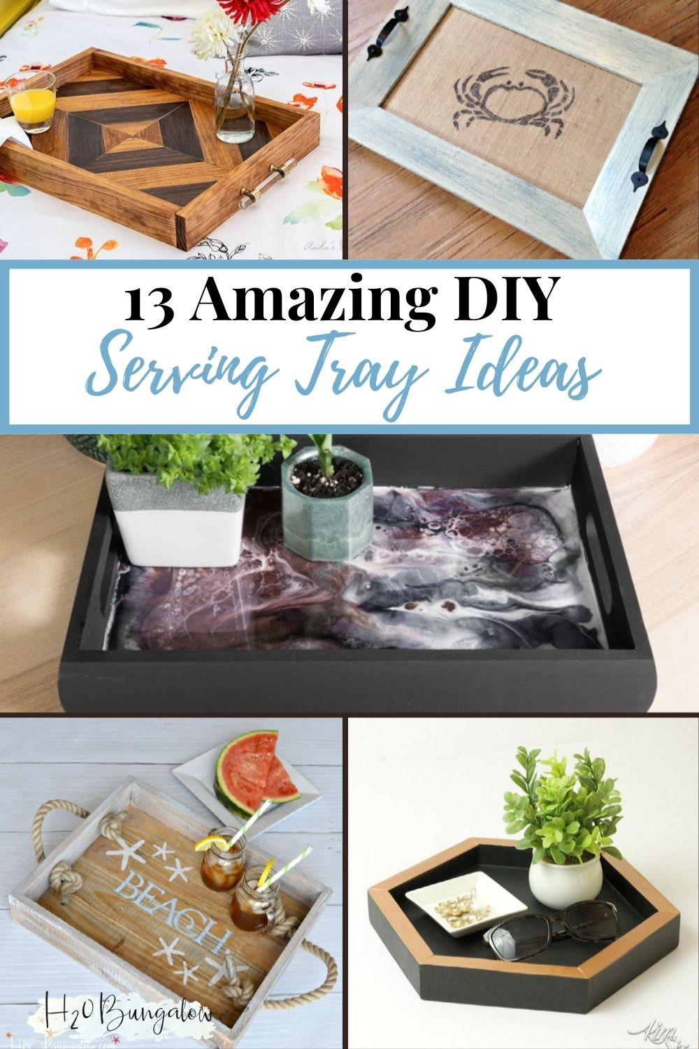 image collage of DIY serving tray ideas with text overlay